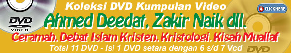 video / dvd ahmed deedat, zakir naik dll